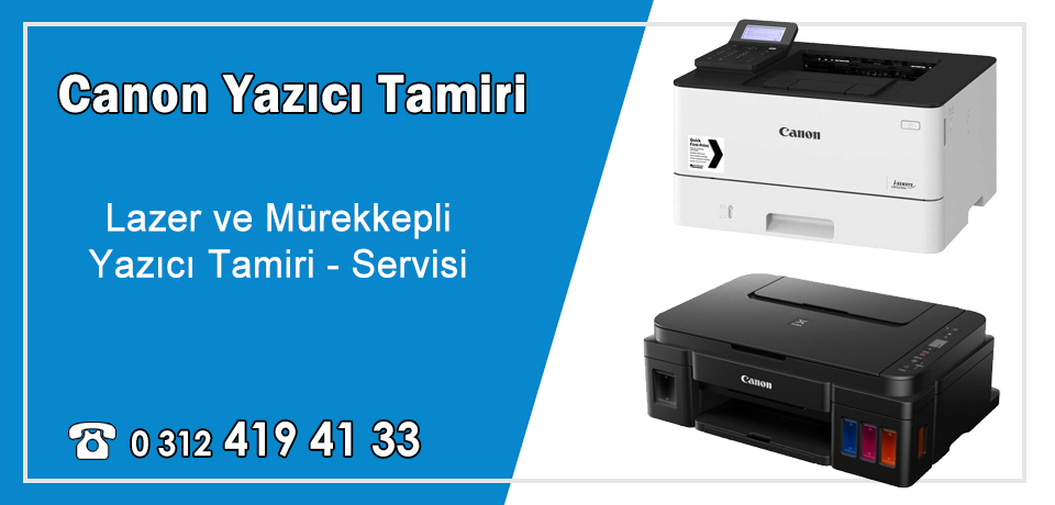 Canon Yazıcı Tamiri ve Servisi Ankara – Dex Bilişim Garantili