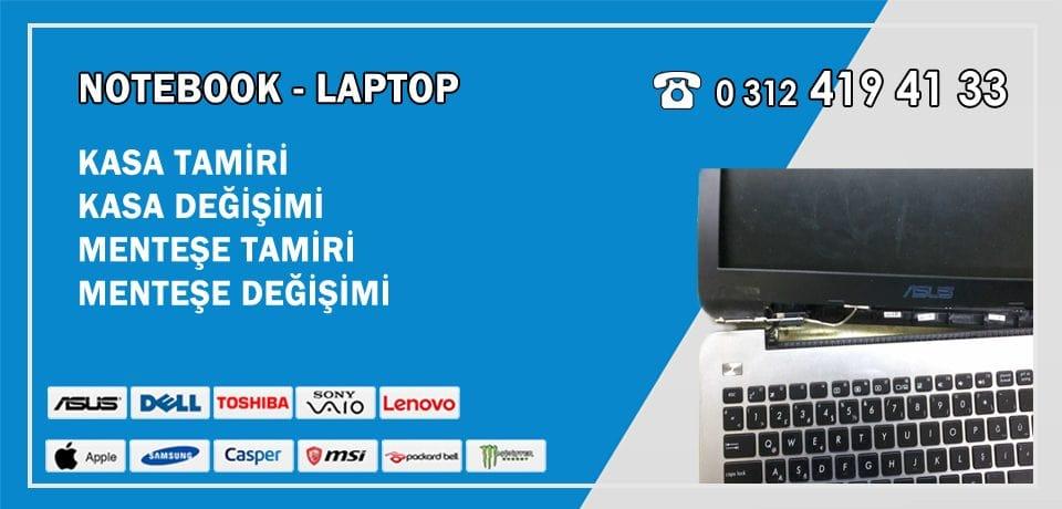 Laptop Kasa Tamiri – Notebook Menteşe Tamiri ve Değişimi Ankara Garantili Tamir