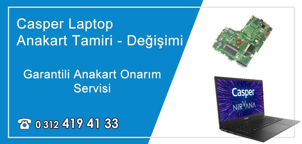 Casper Laptop Anakart Tamiri – Değişimi   Garantili Anakart Tamir Fiyatları